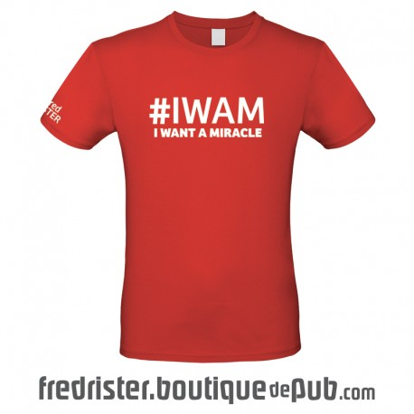 "T-Shirt Couleur ""I Want a Miracle"" - Homme Col Rond"